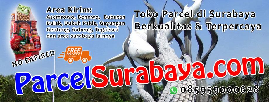 Toko Parcel Surabaya Jual Parcel Lebaran 2017 Murah dan Bingisan Idul Fitri 2017 gratis kirim di Surabaya